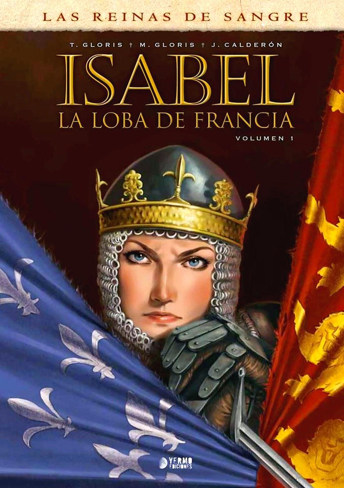 Una de comics históricos: Isabel, la Loba de Francia – Tras las huellas de Heródoto